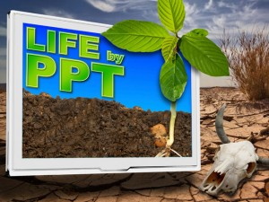 Life by PowerPoint